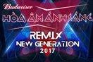 The Remix - Hòa âm ánh sáng 2017 (The Remix New Generation)
