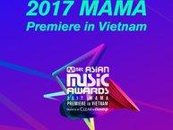 Vì sao bạn không thể bỏ lỡ MAMA Premiere tại Việt Nam?