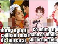Sao Việt dành cả thanh xuân để làm gì: người học tiếng Việt, kẻ chứng minh mình là ca sĩ