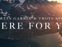 """""""There For You"""" - Tình yêu là con đường hai chiều"""