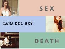 Sắc thái âm nhạc nhục cảm của các nghệ sĩ: Lana Del Rey (Phần 1)