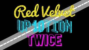 Red Velvet, Twice trở lại khuấy động sân khấu không-cần-cúp