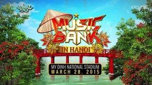 KBS phát sóng clip giới thiệu Music Bank in Hanoi