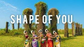 """""""Shape of you"""" của Ed Sheeran đã tung hoành tới tận Ấn Độ rồi cơ đấy!"""