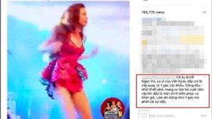 Đoạn clip biểu diễn của Hồ Ngọc Hà cư dân mạng Thái Lan chế giễu, fan bức xúc lên tiếng