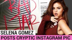 """Có người yêu mới, Selena Gomez sẽ thôi """"réo"""" tên Justin trong single kế tiếp?"""
