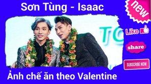 Lý do khiến Issac và Sơn Tùng được ship nhiều nhất showbiz Việt?