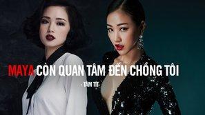 Maya ra mắt MV mới chưa lâu, nhưng Tâm Tít đã lao vào... 'chửi thẳng'