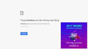 Chỉ sau 1 giờ, fan Việt đã 'đánh sập' cổng bán vé MAMA 2017