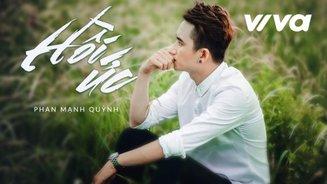 Bạn có đang nghiện những ca khúc của Phan Mạnh Quỳnh?