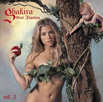 Oral Fixation Volume 2 (2005) – Shakira